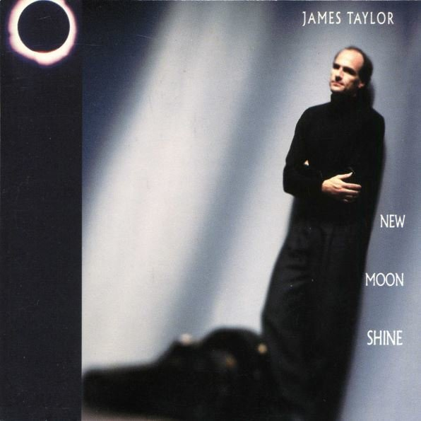 Taylor, James / New Moon Shine | Columbia | CD | September 1991