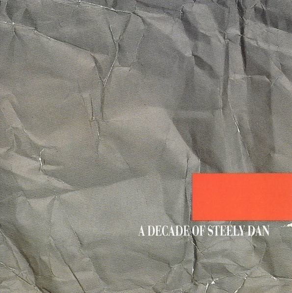 Steely Dan / A Decade of Steely Dan | MCA | CD | January 1985