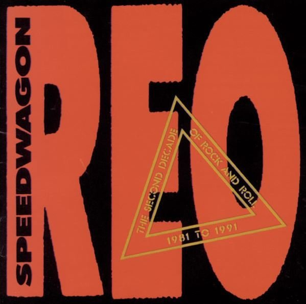 REO Speedwagon / The Second Decade of Rock and Roll | Epic | CD | 1991