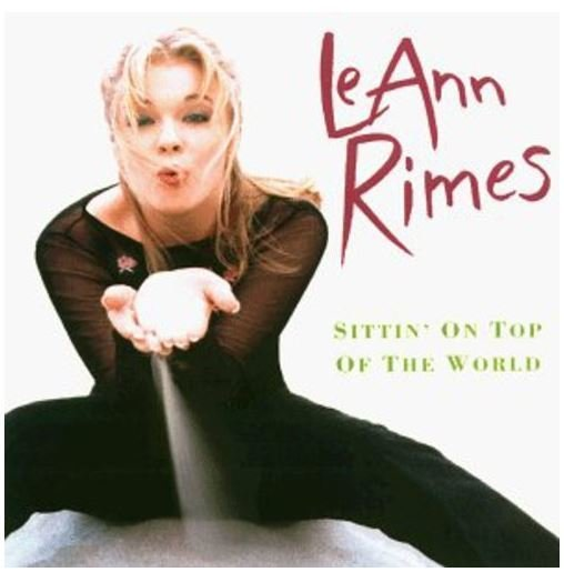 Rimes, LeAnn / Sittin' On Top of the World | Curb | CD | May 1998