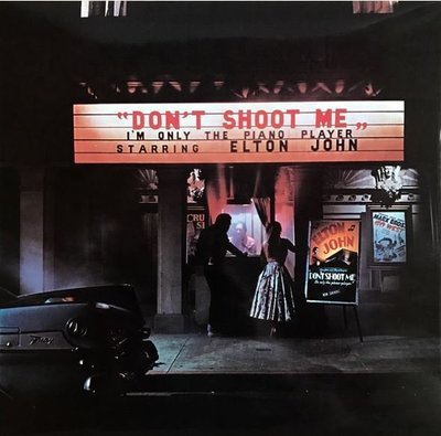 John, Elton / Don't Shoot Me, I'm Only the Piano Player | MCA | CD | January 1973