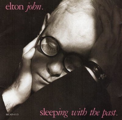 John, Elton / Sleeping With the Past | MCA | CD | August 1989