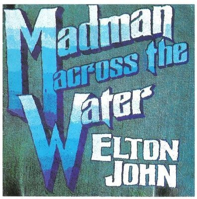 John, Elton / Madman Across the Water / MCA MCAD-37200   CD Booklet   November 1971