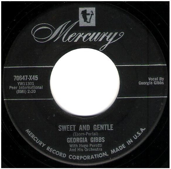 "Gibbs, Georgia / Sweet and Gentle | Mercury 70647 | Single, 7"" Vinyl 
