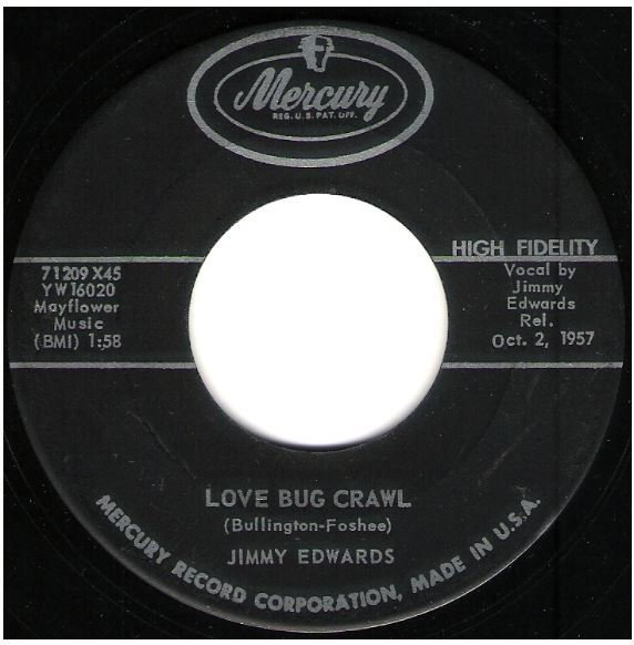 "Edwards, Jimmy / Love Bug Crawl | Mercury 71209 | Single, 7"" Vinyl 