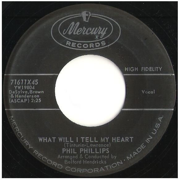 "Phillips, Phil / What Will I Tell My Heart | Mercury 71611 | Single, 7"" Vinyl 