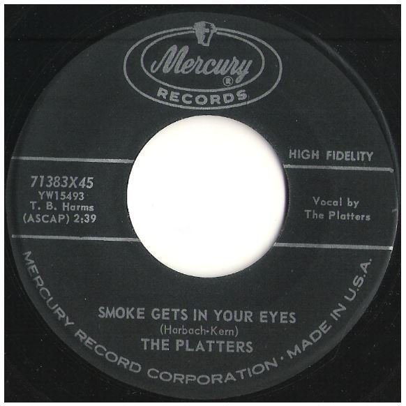 "Platters, The / Smoke Gets in Your Eyes | Mercury 71383 | Single, 7"" Vinyl 