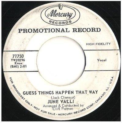 Valli, June / Guess Things Happen That Way | Mercury 71750 | Single, 7