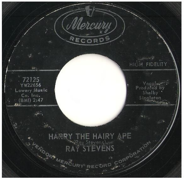 "Stevens, Ray / Harry the Hairy Ape | Mercury 72125 | Single, 7"" Vinyl 