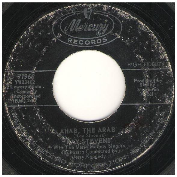 "Stevens, Ray / Ahab, the Arab | Mercury 71966 | Single, 7"" Vinyl | June 1962"