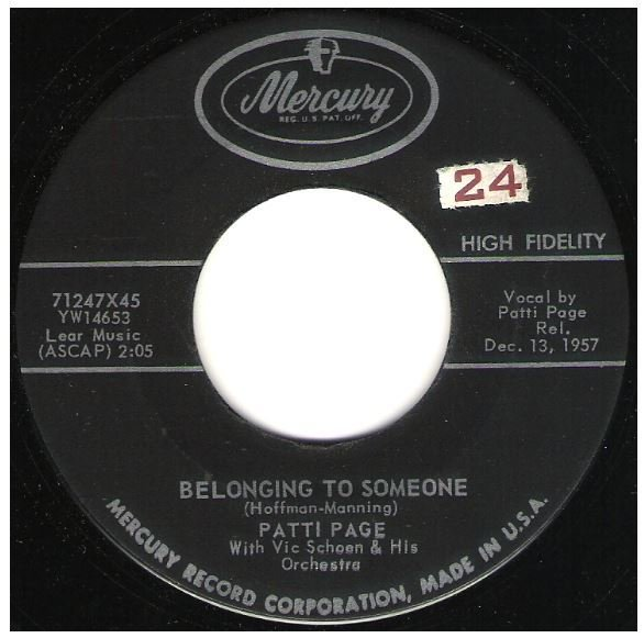 "Page, Patti / Belonging To Someone | Mercury 71247 | Single, 7"" Vinyl | December 1957"