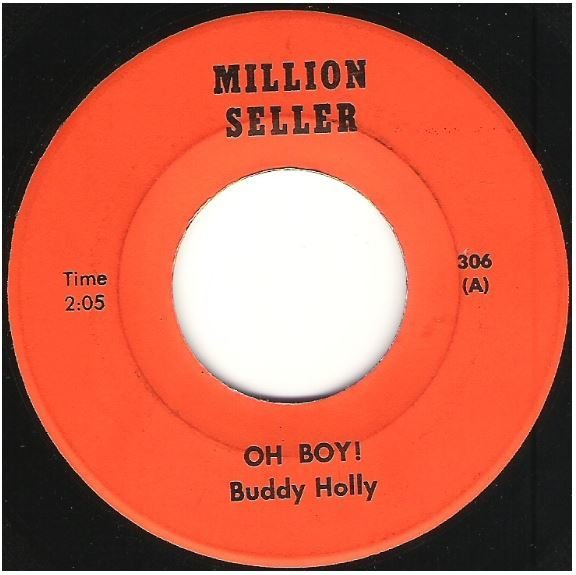"Holly, Buddy / Oh Boy! | Million Seller 306 | Single, 7"" Vinyl 