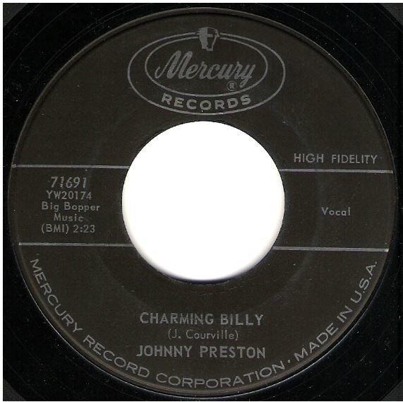 "Preston, Johnny / Charming Billy | Mercury 71691 | Single, 7"" Vinyl | October 1960"