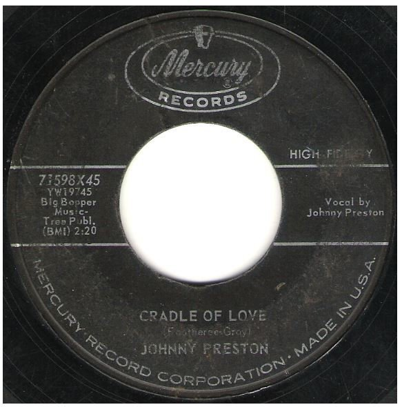 "Preston, Johnny / Cradle of Love | Mercury 71598 | Single, 7"" Vinyl 