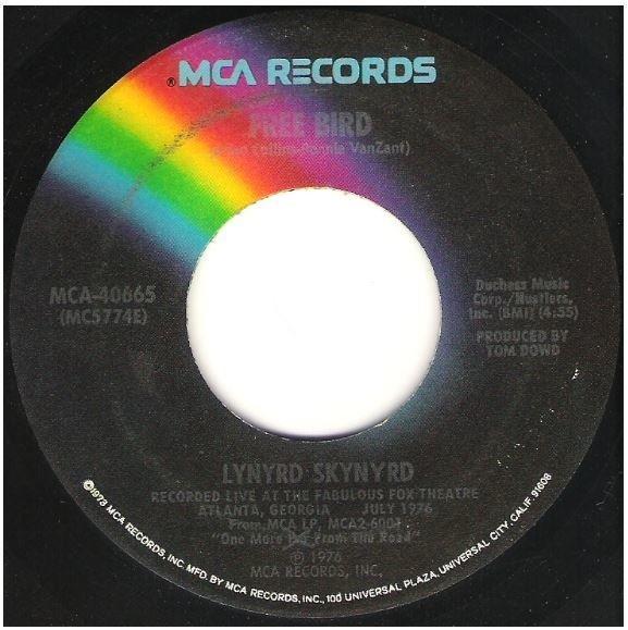"Lynyrd Skynyrd / Free Bird | MCA 40665 | Single, 7"" Vinyl | November 1976 | Live Version"