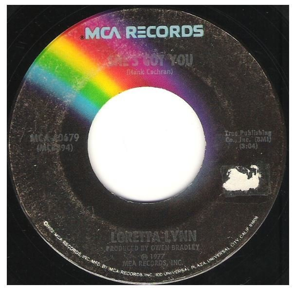 "Lynn, Loretta / She's Got You | MCA 40679 | Single, 7"" Vinyl | February 1977"