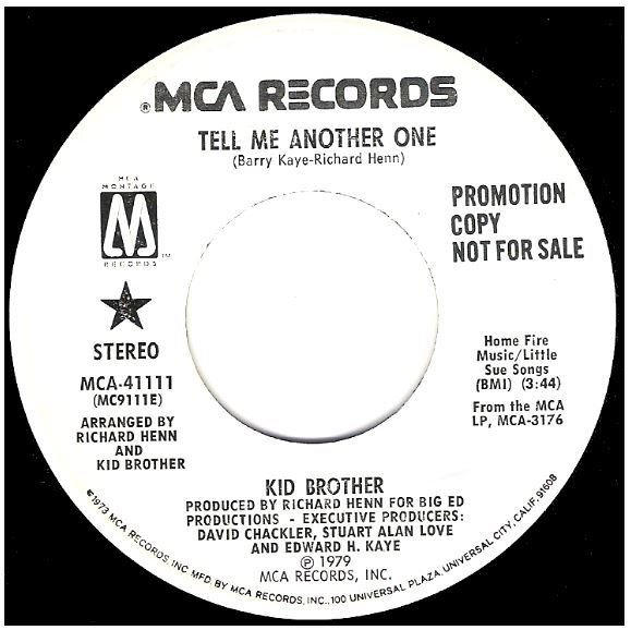 "Kid Brother / Tell Me Another One | MCA (Montage) 41111 | Single, 7"" Vinyl 