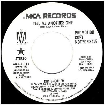 Kid Brother / Tell Me Another One | MCA (Montage) 41111 | Single, 7