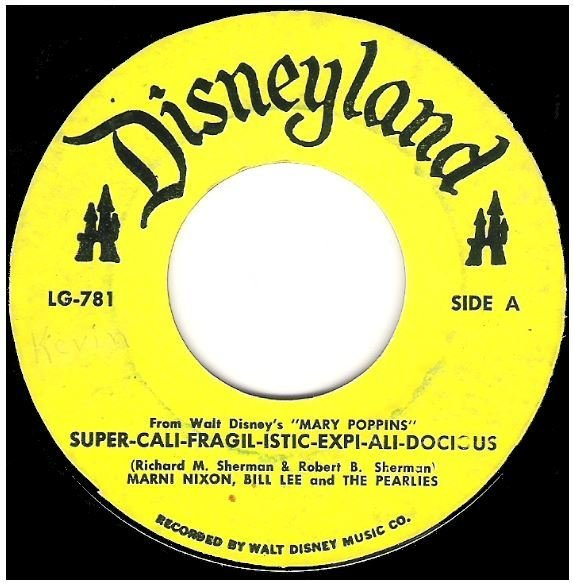 "Nixon, Marni / Super-Cali-Fragil-Istic-Expi-Ali-Docious | Disneyland LG-781 | Single, 7"" Vinyl 