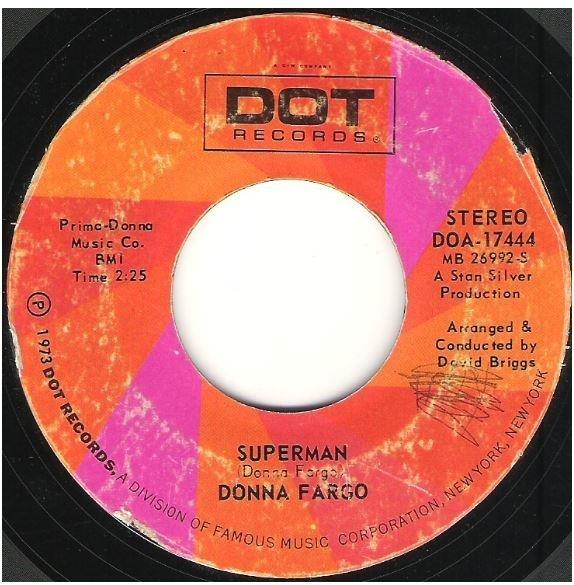"""Fargo, Donna / Superman   Dot DOA-17444   Single, 7"""" Vinyl   January 1973"""