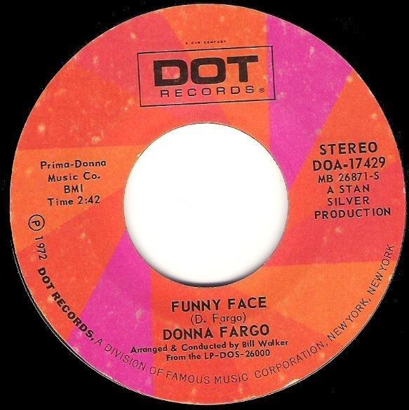 "Fargo, Donna / Funny Face | Dot DOA-17429 | Single, 7"" Vinyl | August 1972"