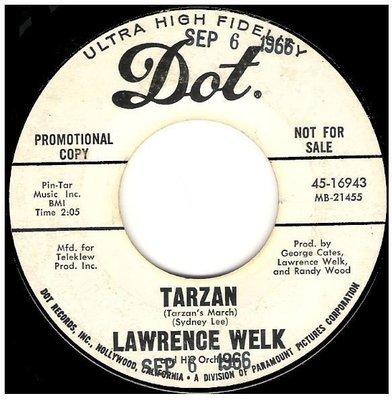 Welk, Lawrence / Tarzan (Tarzan's March) | Dot 45-16943 | Single, 7