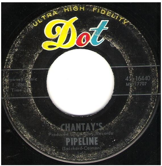 "Chantays, The / Pipeline | Dot 45-16440 | Single, 7"" Vinyl 
