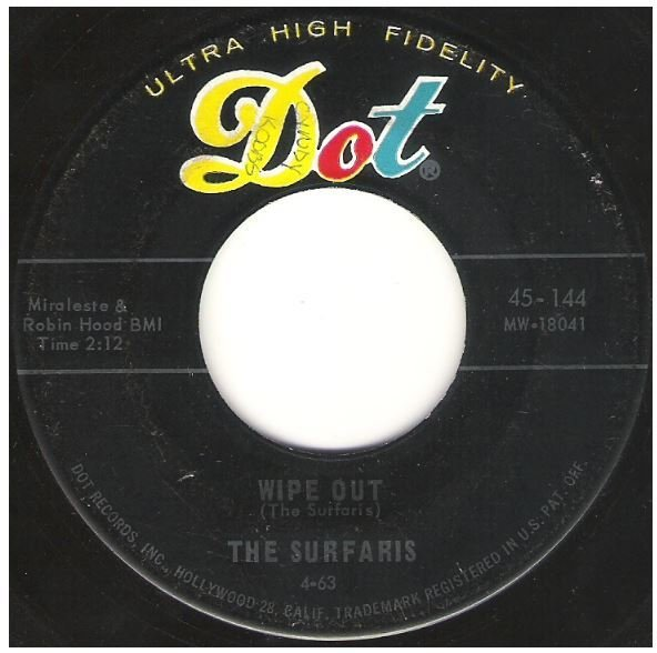 "Surfaris, The / Wipe Out | Dot 45-144 | Single, 7"" Vinyl 