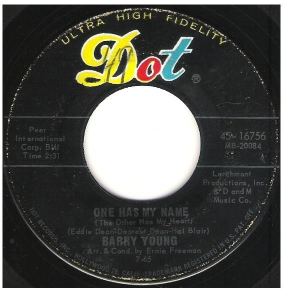"""Young, Barry / One Has My Name (The Other Has My Heart) 