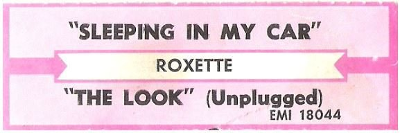 Roxette / Sleeping In My Car | EMI 18044 | Jukebox Title Strip | March 1994