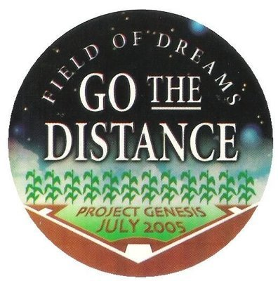 Field of Dreams / Go the Distance | Project Genesis | Sticker | July 2005