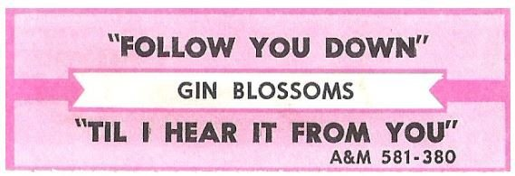 Gin Blossoms / Follow You Down | A+M 581-380 | Jukebox Title Strip | February 1996