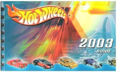 Hot Wheels / 2003 Guide | Mattel, Inc. | Book | 2003