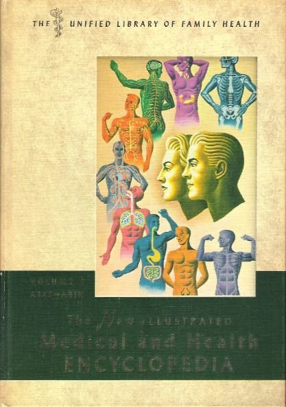 Medical / The New Illustrated Medical and Health Encyclopedia - Volume 1 | Book | 1964
