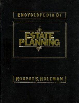 Holzman, Robert S. / Encyclopedia of Estate Planning | Book | 1989