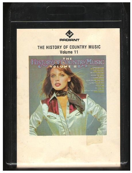 Various Artists / The History of Country Music - Volume 11 | Radiant RR8-1023  | Black Shell | 8-Track Tape | 1981