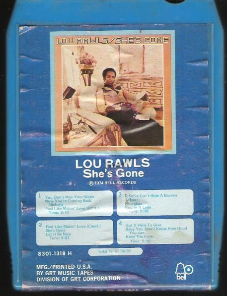 Rawls, Lou / She's Gone | Bell 8301-1318-H  | Blue Shell | 8-Track Tape | 1974
