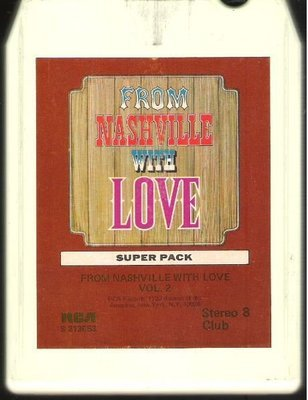 Various Artists / From Nashville With Love - Vol. 2 | RCA S-213653  | White Shell | 8-Track Tape | 1972
