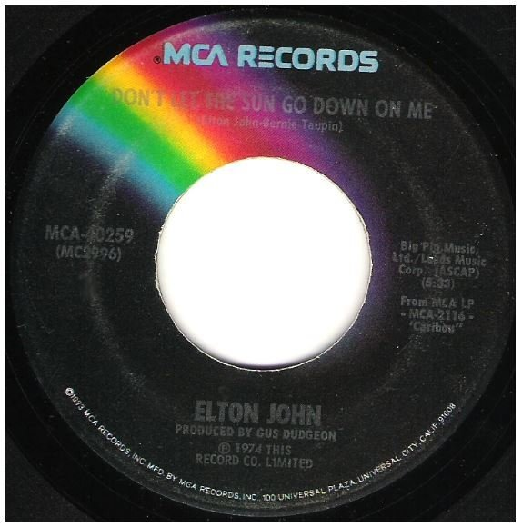 "John, Elton / Don't Let the Sun Go Down On Me | MCA 40259 | Single, 7"" Vinyl 