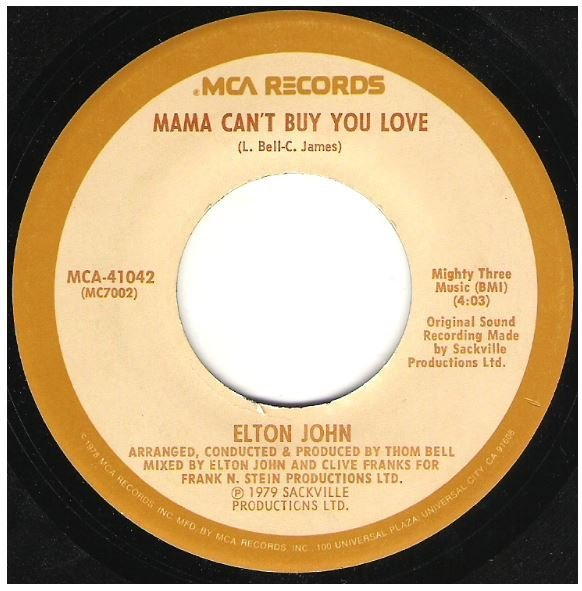 "John, Elton / Mama Can't Buy You Love | MCA 41042 | Single, 7"" Vinyl 