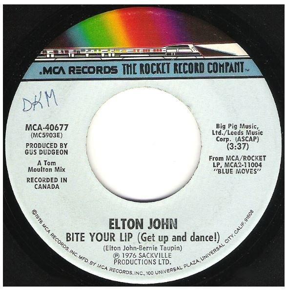 "John, Elton / Bite Your Lip (Get Up and Dance!) | MCA-Rocket 40677 | Single, 7"" Vinyl | January 1977"