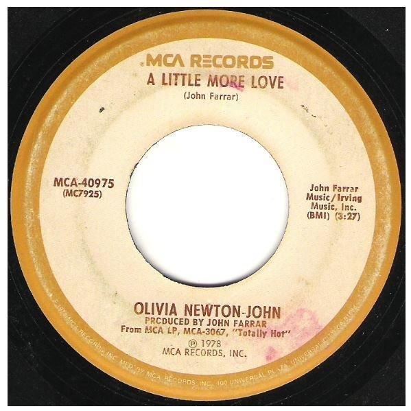 "Newton-John, Olivia / A Little More Love | MCA 40975 | Single, 7"" Vinyl | November 1978"