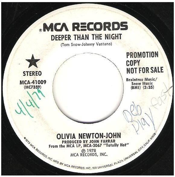 "Newton-John, Olivia / Deeper Than the Night | MCA 41009 | Single, 7"" Vinyl | April 1979 | Promo"