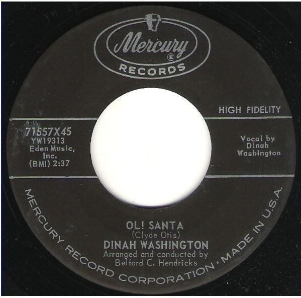 "Washington, Dinah / Ol! Santa | Mercury 71557 | Single, 7"" Vinyl | November 1959"
