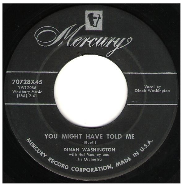 "Washington, Dinah / You Might Have Told Me | Mercury 70728 | Single, 7"" Vinyl 