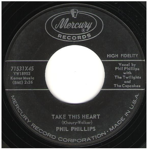 "Phillips, Phil / Take This Heart | Mercury 71531 | Single, 7"" Vinyl 