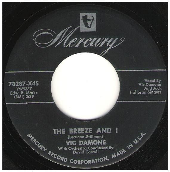 "Damone, Vic / The Breeze and I | Mercury 70287 | Single, 7"" Vinyl | 1954"
