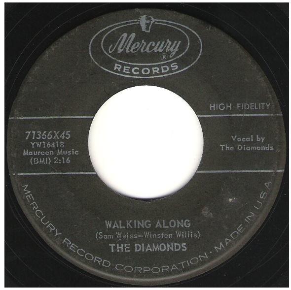 "Diamonds, The / Walking Along | Mercury 71366 | Single, 7"" Vinyl | September 1958"