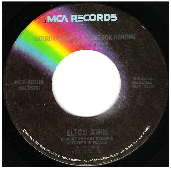 "John, Elton / Saturday Night's Alright For Fighting | MCA 40105 | Single, 7"" Vinyl 