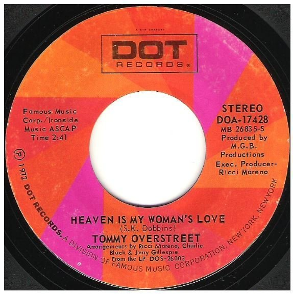 "Overstreet, Tommy / Heaven Is My Woman's Love | Dot DOA-17428 | Single, 7"" Vinyl 